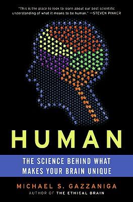 Human By Gazzaniga, Michael S.