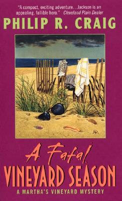 A Fatal Vineyard Season By Craig, Philip R.