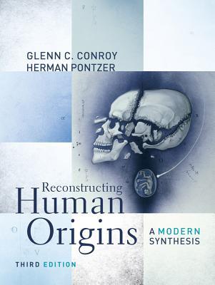 Reconstructing Human Origins By Conroy, Glenn C.